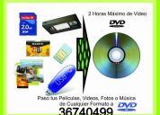 Paso tus peliculas  videos, fotos y musica de cualquier formato a dvd