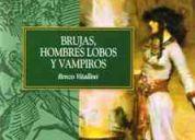 Brujas, hombres lobo y vampiros-renzo vitallini