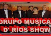 {{{{{ grupo musical }}}}}  ***** d' rÍos show *****