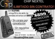 Chip nextel ilimitado sin contrato!!