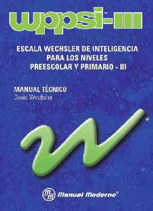 WPPSI-III  Nuevo original Manual Moderno ,Tea, Paidos,