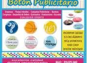 Botones de publicidad para toda ocasion!!!