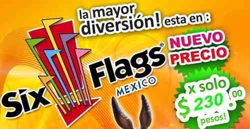 Six Flags México $230 general