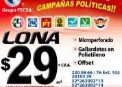 ImpresiÓn de lona desde $29 pesos el m2 campaÑas politicas