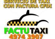 Servicio de taxi con factura fiscal cfdi