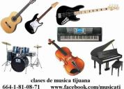 Clases de guitarra, piano, violin, bateria, bajo tijuana