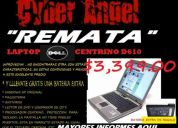 Remato mi laptop dell d610 $3,399.00   con bateria  extra de regalo.