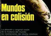 Mundos en colision-immanuel velikovsky