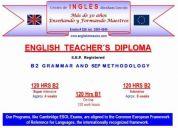 Curso teacher´s diploma maestro de ingles 120 hr nivel b2 ó b1 reg. sep intensivo