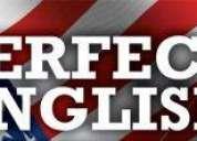 Perfect english...... el mundo en tus manos.