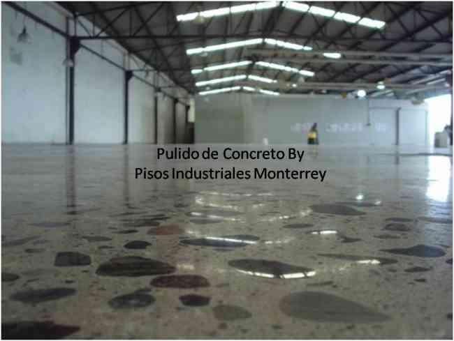 Pisos industriales monterrey pulido de concreto for Pisos azulejos monterrey