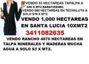 Vendo 1,100 hectareas en santa lucia 10xmt2
